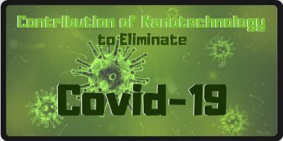 COVID-19 and Nanotechnology